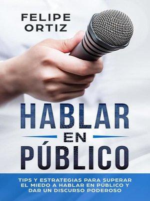 cover image of Hablar en Público