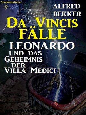 cover image of Leonardo und das Geheimnis der Villa Medici