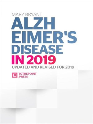 cover image of Alzheimer's Disease in 2019