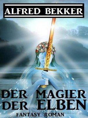 cover image of Der Magier der Elben