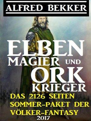 cover image of Elben-Magier und Ork-Krieger