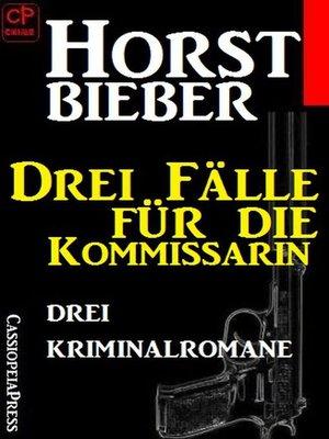 cover image of Drei Fälle für die Kommissarin