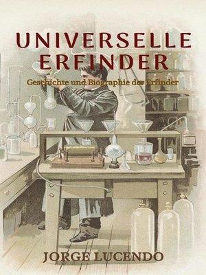 cover image of Universelle Erfinder (Geschichte und Biographie der Erfinder)