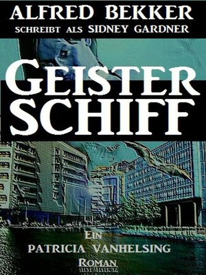 cover image of Geisterschiff (Ein Patricia Vanhelsing Roman)