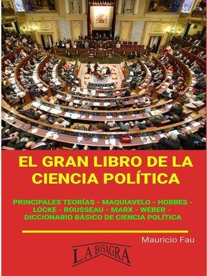 cover image of El gran Libro de la Ciencia Política