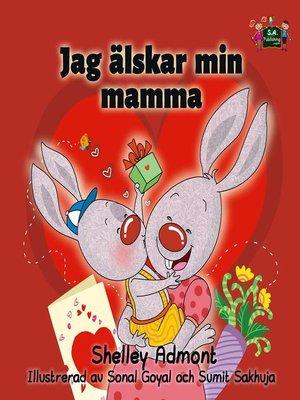 cover image of Jag älskar min mamma