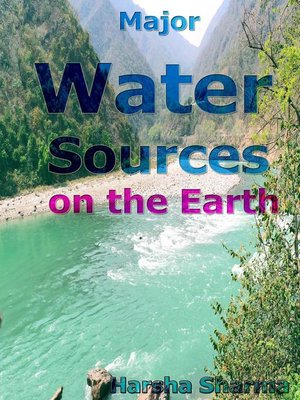 cover image of Major Water Sources on the Earth