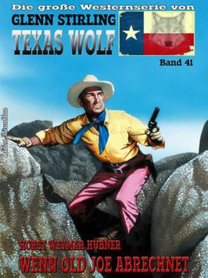 cover image of Texas Wolf  Band 41  Wenn Old Joe abrechnet