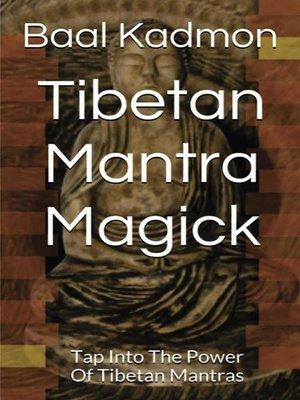 cover image of Tibetan Mantra Magick