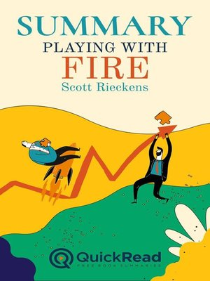 """cover image of Summary of """"Playing with Fire"""" by Scott Rieckens"""