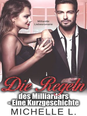 cover image of Die Regeln des Milliardärs--Eine Kurzgeschichte