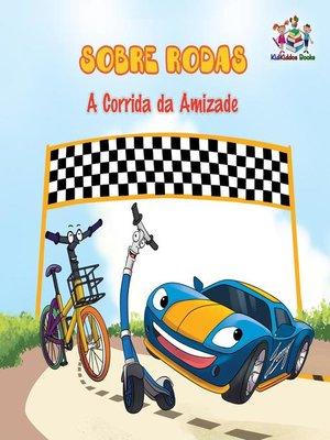 cover image of Sobre Rodas  a Corrida da Amizade