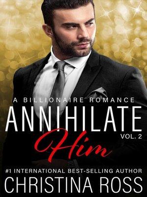 cover image of Annihilate Him (Volume 2)