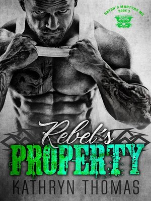 cover image of Rebel's Property (Book 3)