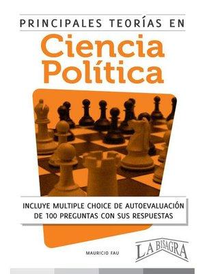 cover image of Principales Teorías en Ciencia Política