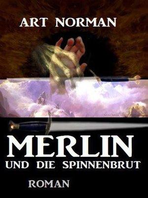 cover image of Merlin und die Spinnenbrut