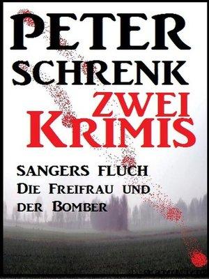 cover image of Zwei Peter Schrenk Krimis