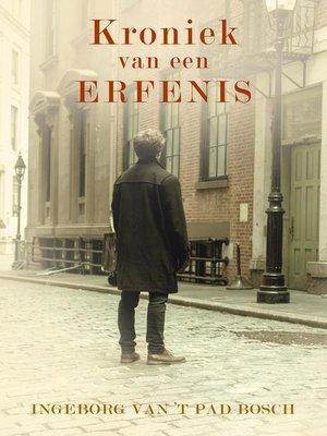 cover image of Kroniek van een erfenis