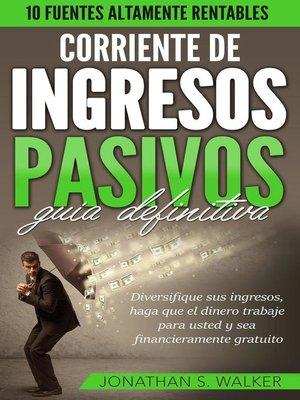 cover image of Corriente de Ingresos Pasivos
