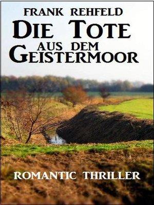 cover image of Die Tote aus dem Geistermoor