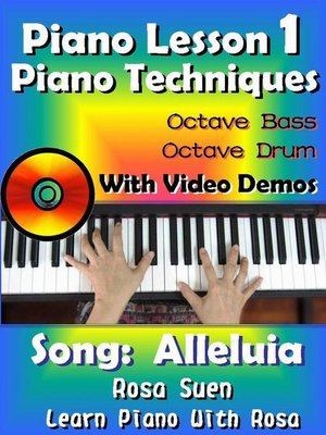 cover image of Piano Lesson #1--Piano Techniques--Octave Bass, Octave Drums with Video Demos--Song