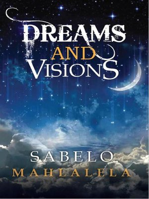 cover image of Dreams and Visions