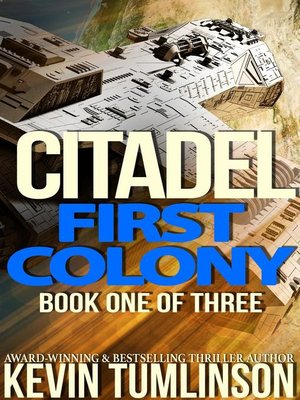 cover image of First Colony: Citadel, #1