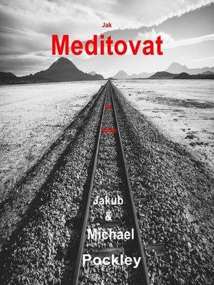 cover image of Jak meditovat ve vlaku