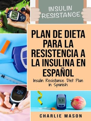 cover image of Insulin Resistance Diet Plan in Spanish / Insulin Resistance Diet Plan in Spanish