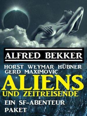 cover image of Aliens und Zeitreisende