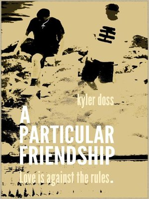 cover image of A Particular Friendship