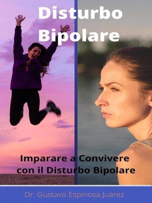 cover image of Disturbo Bipolare   Imparare a convivere con il disturbo bipolare