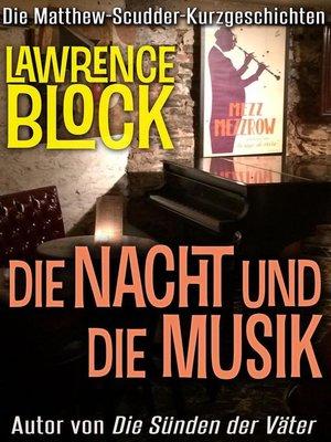 cover image of Die Nacht und die Musik