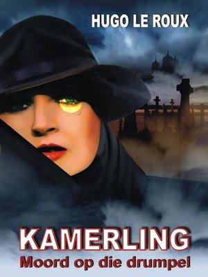cover image of Kamerling--moord op die drumpel