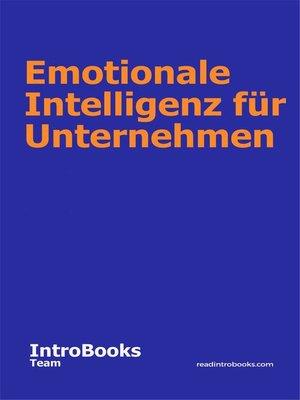 cover image of Emotionale Intelligenz für Unternehmen
