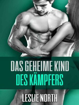 cover image of Das geheime Kind des Kämpfers
