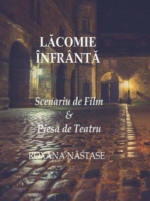 cover image of Lăcomie Înfrântă Scenariu de Film  & Piesă de Teatru