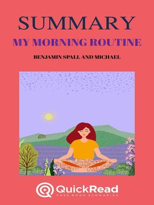 """cover image of Summary of """"My Morning Routine"""" by Benjamin Spall and Michael Xander"""