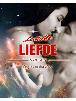 cover image of Laat me liefde voelen
