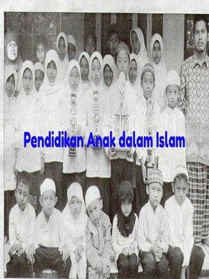 cover image of Pendidikan Anak dalam Islam