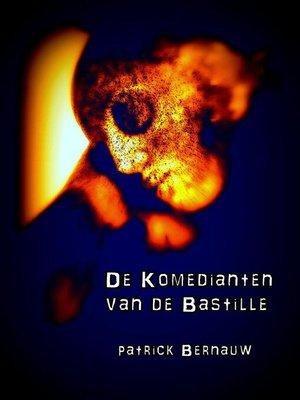 cover image of De Komedianten van de Bastille