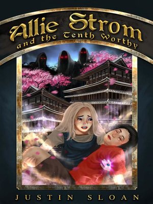 cover image of Allie Strom and the Tenth Worthy