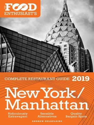 cover image of New York / Manhattan--2019--The Food Enthusiast's Complete Restaurant Guide