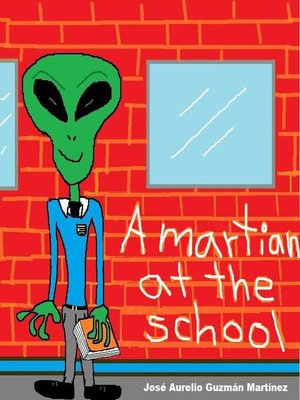 cover image of A martian at the school