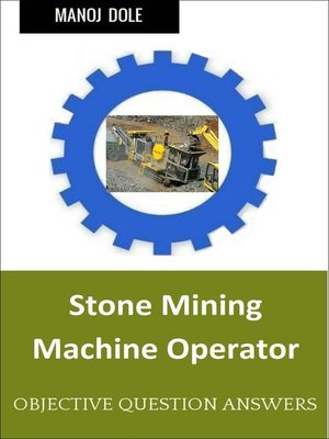 cover image of Stone Mining Machine Operator