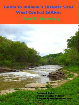 cover image of Exploring Indiana's Historic Sites, Markers & Museums--West Central Edition