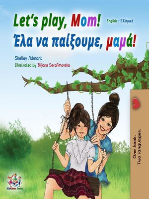 cover image of Let's Play, Mom! (English Greek Bilingual Book)