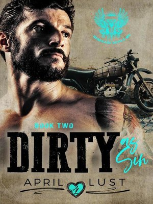 cover image of Dirty as Sin (Book 2)