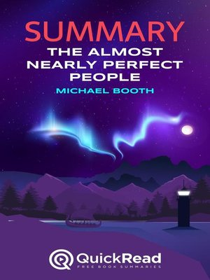 """cover image of Summary of """"The Almost Nearly Perfect People"""" by Michael Booth"""