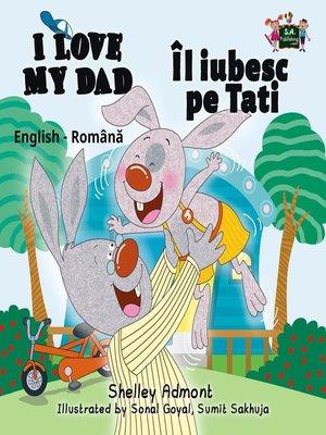 cover image of Îl iubesc pe Tati I Love My Dad